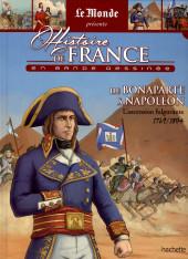 Histoire de France en bande dessinée -35- De Bonaparte à Napoléon - L'ascension fulgurante - 1769/1804