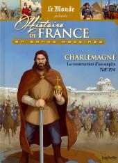 Histoire de France en bande dessinée -7- Charlemagne (La construction d'un empire - 768/814)