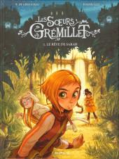 Les sœurs Grémillet -1- Le Rêve de Sarah