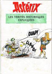 Astérix (Autres) -a2019- Les vérités historiques expliquées