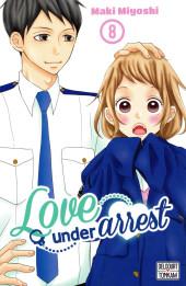 Love under arrest -8- Tome 8