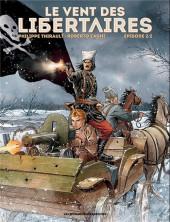 Le vent des libertaires -2- Episode 2/2