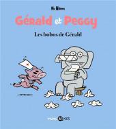 Gérald et Peggy -3- Les bobos de Gérald