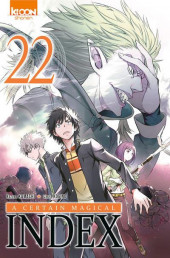 A Certain Magical Index -22- Tome 22