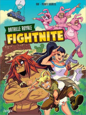 Fightnite Bataille royale -1- Les campeurs