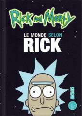 Rick and Morty -HS3- Le monde selon Rick