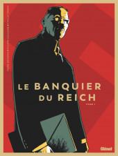 Le banquier du Reich -1- Tome 1