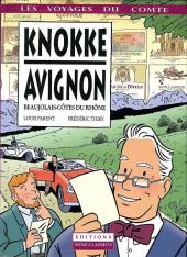 Les voyages du Comte -2- Knokke - Avignon