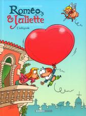 Les amours compliquées de Roméo & Juliette -INT- L'intégrale