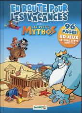 Les petits Mythos -HS02- En route pour les vacances avec les petits mythos
