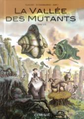 La vallée des mutants -1a2014- Tome 1