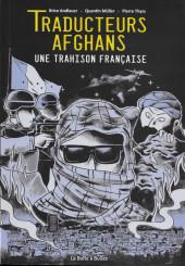 Traducteurs afghans - Traducteurs afghans - Une trahison française
