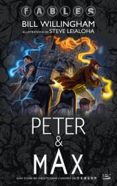 Fables (avec couverture souple) -Roman- Peter & Max