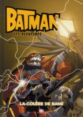 Batman : les aventures -2- La colère de Bane