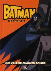 Batman : les aventures -1- Une ville de chauves-souris