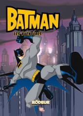 Batman : les aventures -3- Rôdeur