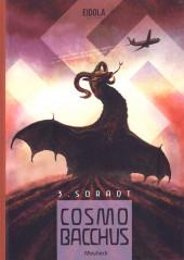 Cosmobacchus -3- Soradt