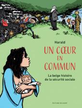 Un cœur en commun - La belge histoire de la sécurité sociale