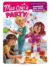 Mes cop's -HS- Mes cop's party - La cuisine des cop's
