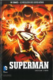 DC Comics - Le Meilleur des Super-Héros -116- Superman - Lois & Clark 2e partie