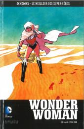 DC Comics - Le Meilleur des Super-Héros -117- Wonder Woman - De Sans et de Fer