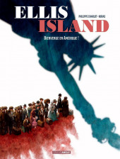 Ellis Island -1- Bienvenue en Amérique !