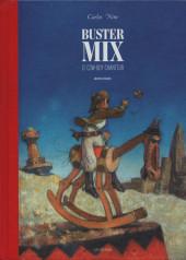 Buster Mix -1- Buster Mix, le cowboy chanteur - Archives Volume 1