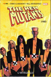 New Mutants (The) (L'intégrale) -3- 1985