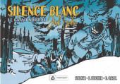 Silence blanc - Le Grand Nord de Jack London - Silence Blanc