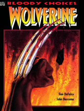 Marvel Graphic Novel (Marvel comics - 1982) -67- Wolverine: Bloody Choices