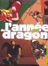 L'année du dragon -2- Bernadette