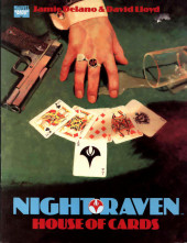 Marvel Graphic Novel (Marvel U.K - 1985) -6- Night Raven: House of Cards