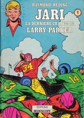Jari -5- La dernière chance de Larry Parker