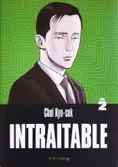 Intraitable -2- Tome 2