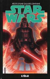 Star Wars - Récits d'une galaxie lointaine -28- L'élu