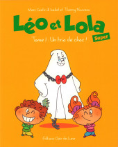 Léo et Lola (Super) -1- Tome 1