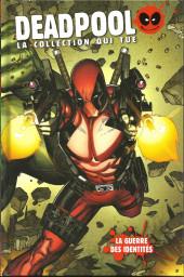 Deadpool - La collection qui tue (Hachette) -2554- La guerre des identités