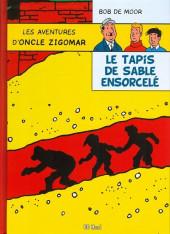 Oncle Zigomar (Les aventures d') -10- Le Tapis de sable ensorcelé