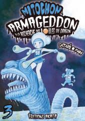 Mitochon Armageddon à la recherche des boules du dragon -3- Tome 3