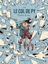 Le col de Py - Le col de Py - Histoire de vies...