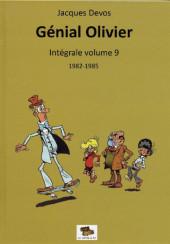 Génial Olivier -INT09- Intégrale volume 9 : 1982-1985