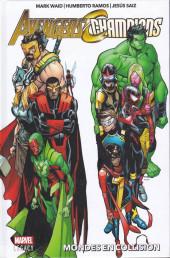 Avengers / Champions - Mondes en collision