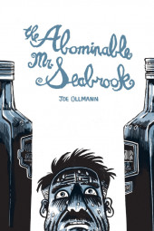 Abominable Mr. Seabrock (The) (2017) - The abominable Mr. Seabrock