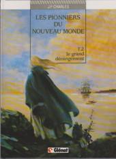 Les pionniers du Nouveau Monde -2b1995- Le grand dérangement