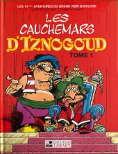 Iznogoud -14c2001- Les cauchemars d'Iznogoud (tome 1)