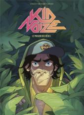 Kid Noize -2- Le pouvoir des rêves