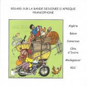 (DOC) Biographies, entretiens... - Regard sur la bande dessinée d'Afrique francophone