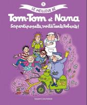 Tom-Tom et Nana (Le meilleur de) -5- Saperlipopette, voilàa Tante Roberte !