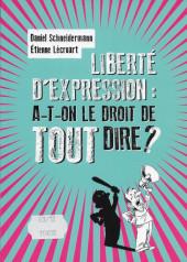 (AUT) Lécroart - Liberté d'expression : a-t-on le droit de tout dire ?