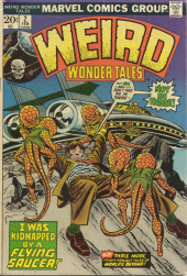 Weird Wonder Tales (Marvel Comics - 1973) -2- I Was Kidnapped by a Flying Saucer!